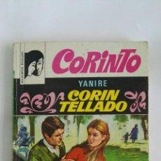 Libros de segunda mano: YANIRE CORIN TELLADO CORINTO. Lote 170276036