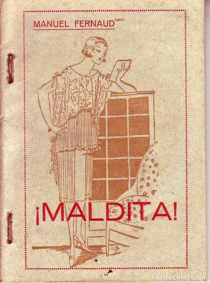 MALDITA - MANUEL FERNAUD - TENERIFE (Libros de Segunda Mano (posteriores a 1936) - Literatura - Narrativa - Novela Romántica)