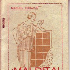 Libros de segunda mano: MALDITA - MANUEL FERNAUD - TENERIFE. Lote 170896670