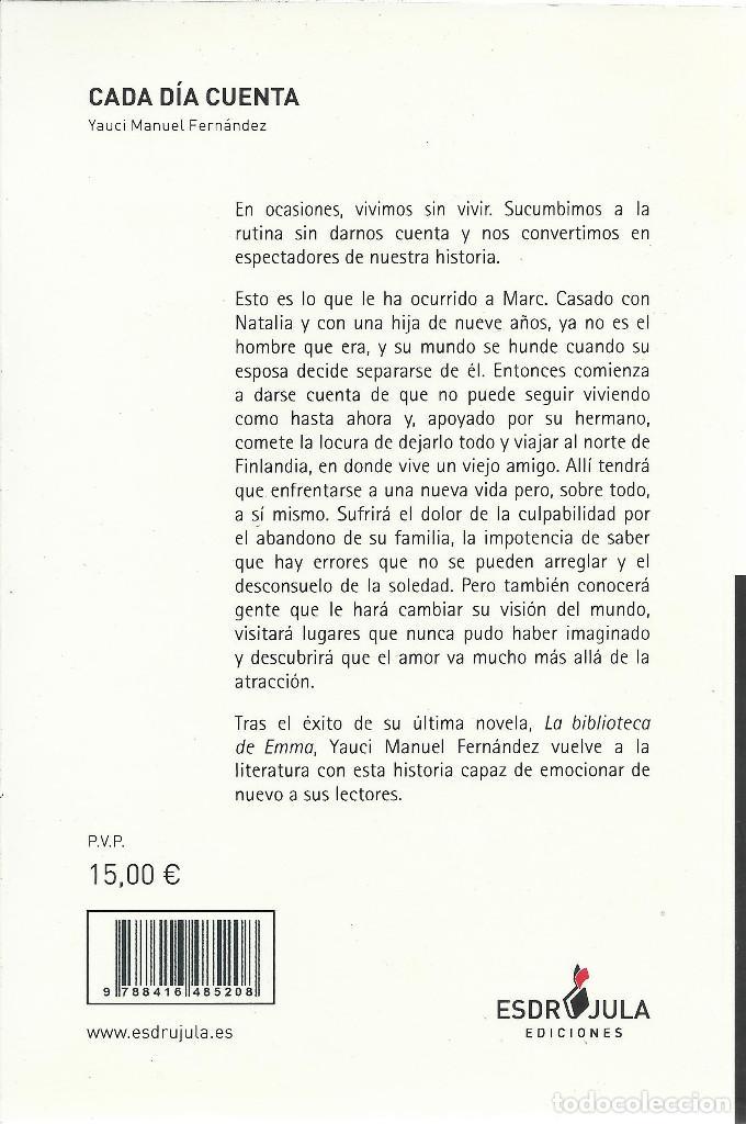 Libros de segunda mano: Yauci Manuel Fernández-Cada Día Cuenta.Esdrújula Ediciones.2016. - Foto 2 - 171026988