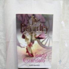 Libros de segunda mano: NOVELA ROMANTICA - LADY ESCANDALO POR JO BEVERLEY . Lote 171145039