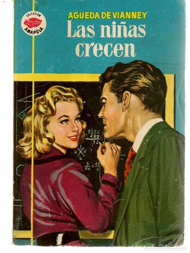 AMAPOLA. Nº 340. LAS NIÑAS CRECEN. AGUEDA DE VIANNEY. FOTO: JOANNE WODWARD. BRUGUERA. (P/D38) (Libros de Segunda Mano (posteriores a 1936) - Literatura - Narrativa - Novela Romántica)