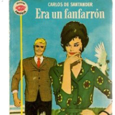 Libros de segunda mano: AMAPOLA. Nº 516. ERA UN FANFARRÓN. CARLOS DE SANTANDER. BRUGUERA. (P/D38). Lote 171415460