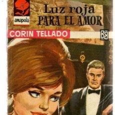 Libros de segunda mano: AMAPOLA. Nº 670. LUZ ROJA PARA EL AMOR. CORÍN TELLADO. BRUGUERA. (P/D38). Lote 171415548