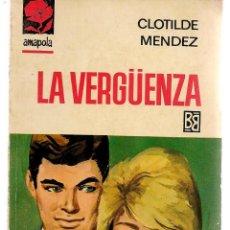Libros de segunda mano: AMAPOLA. Nº 783. LA VERGÜENZA. CLOTILDE MENDEZ. BRUGUERA. (P/D38). Lote 171415614