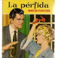 Libros de segunda mano: CAMELIA. Nº 287. LA PÉRFIDA. MARÍA DEL PILAR CARRE. FOTO: JONET LEIGH. BRUGUERA. (P/D38). Lote 171416073