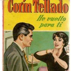 Libros de segunda mano: CORAL. Nº 144. HE VUELTO POR TÍ. CORÍN TELLADO. FOTO: MARISA ALLASIO. BRUGUERA. (P/D38). Lote 171416243