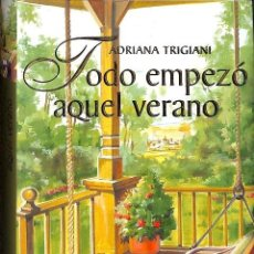 Libros de segunda mano: TODO EMPEZÓ AQUEL VERANO. Lote 171420162