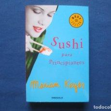 Libros de segunda mano: MARIAN KEYES - SUSHI PARA PRINCIPIANTES. Lote 171485987