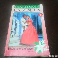 Libros de segunda mano: LIBRO NOVELA HARLEQUIN JAZMIN N° 1095 BUSCAME AL ATARDECER. Lote 171518440