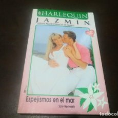 Libros de segunda mano: LIBRO NOVELA HARLEQUIN JAZMIN N° 1083 ESPEJISMOS EN EL MAR. Lote 171519223