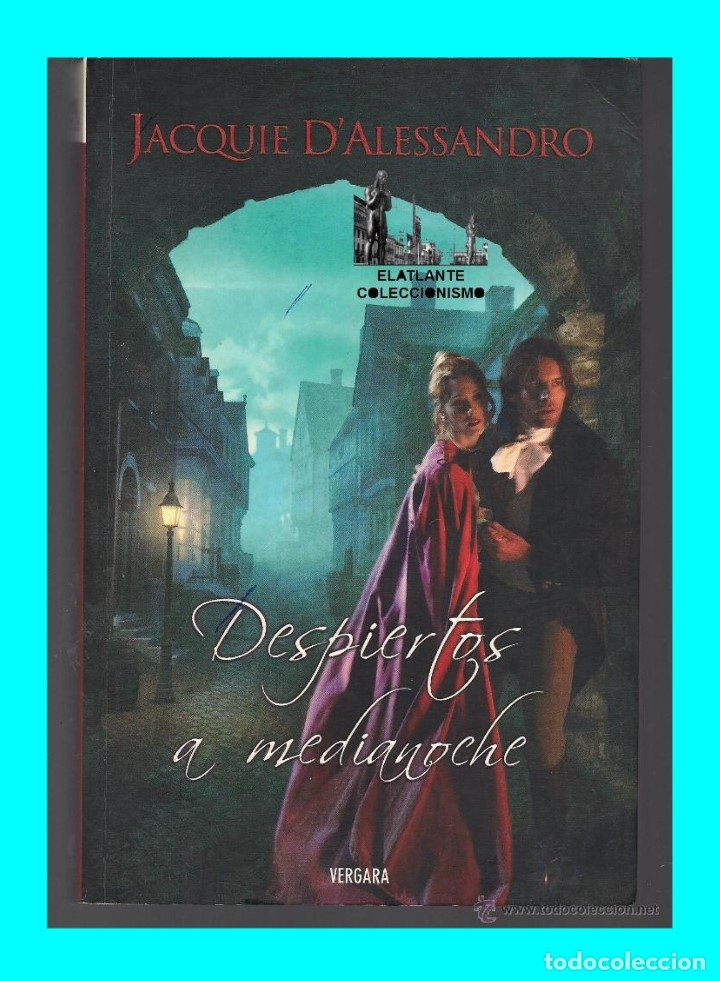 Libros de segunda mano: DESPIERTOS A MEDIANOCHE - JACQUIE D´ ALESSANDRO - VERGARA - COLECCIÓN AMOR Y AVENTURA - BUEN ESTADO - Foto 3 - 171605124
