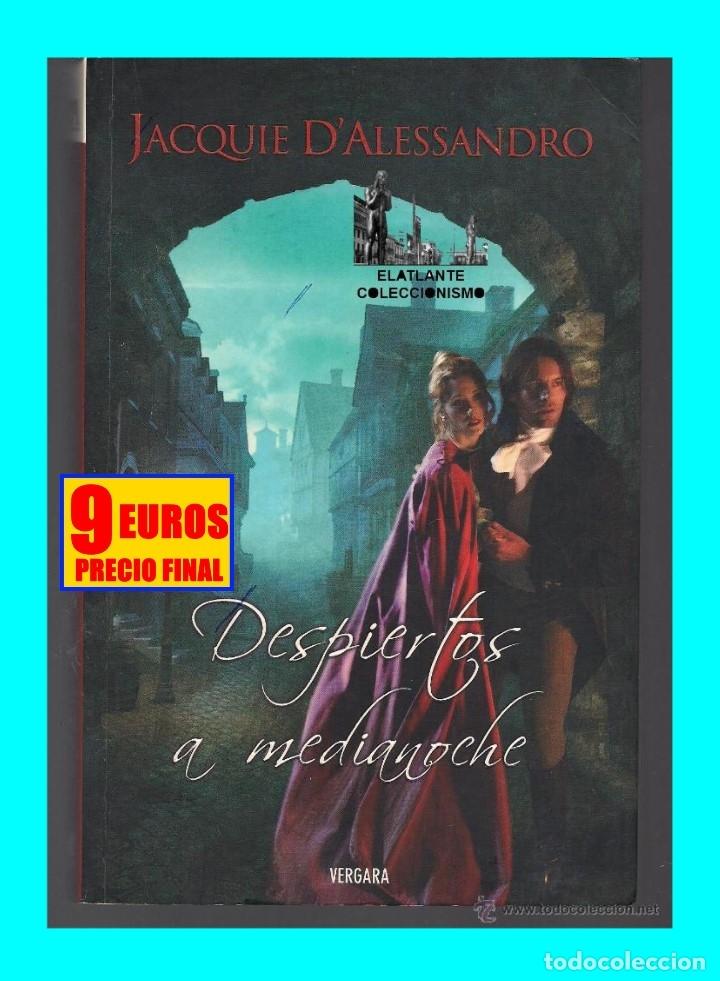 Libros de segunda mano: DESPIERTOS A MEDIANOCHE - JACQUIE D´ ALESSANDRO - VERGARA - COLECCIÓN AMOR Y AVENTURA - BUEN ESTADO - Foto 2 - 171605124