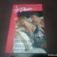 Libros de segunda mano: LIBRO NOVELA HARLEQUIN DESEO N° 681 TRAPA DE SEDUCCIÓN. Lote 171656320