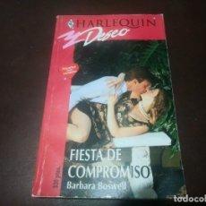 Libros de segunda mano: LIBRO NOVELA HARLEQUIN DESEO N° 613 FIESTA COMPROMISO BARBARA BOSWELL. Lote 171656497