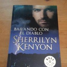 Libros de segunda mano: BAILANDO CON EL DIABLO - SHERRILYN KENYON - 2011. Lote 172285577