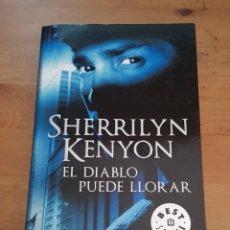 Libros de segunda mano: EL DIABLO PUEDE LLORAR - SHERRILYN KENYON - 2012. Lote 172290284