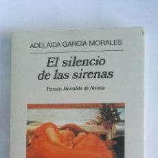 Libros de segunda mano: EL SILENCIO DE LAS SIRENAS. Lote 172309579