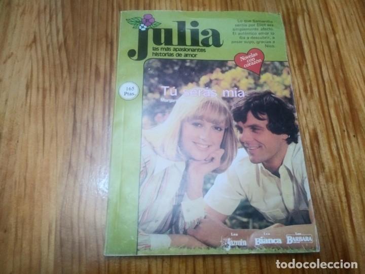 Serás mía... (Julia)