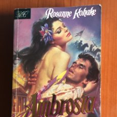 Libros de segunda mano: AMBROSIA. ROSANNE KOHAKE. ROMÁNTICA BOLSILLO. JAVIER VERGARA EDITOR. GRUPO ZETA. 1997. Lote 172627108