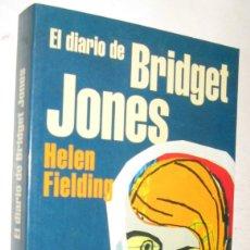 Libros de segunda mano: EL DIARIO DE BRIDGET JONES - HELEN FIELDING. Lote 172714544