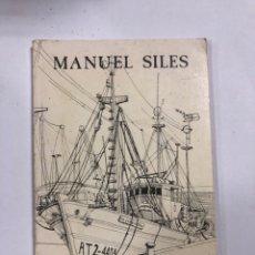Libros de segunda mano: AMOR PROHIBIDO. MANUEL SILES. 2ª EDICION. MADRID, 1985. PAGINAS: 106.. Lote 172753489