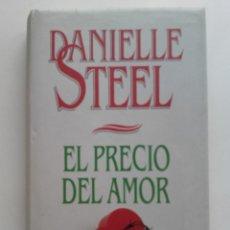 Libros de segunda mano: EL PRECIO DEL AMOR - DANIELLE STEEL - CIRCULO DE LECTORES. Lote 172891329