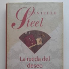 Libros de segunda mano: LA RUEDA DEL DESEO - DANIELLE STEEL - CIRCULO DE LECTORES. Lote 172891413