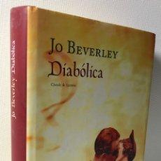 Livros em segunda mão: DIABOLICA ···JO BEVERLEY ·· EDIT. CIRCULO DE LECTORES. Lote 173258804