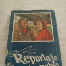 Libros de segunda mano: REPORTAJE EN LAS. NUBES 1954 EDICIÓN CAUBI. Lote 173452489