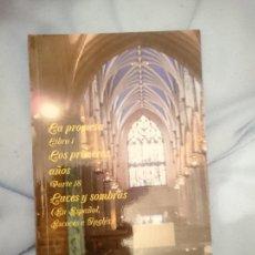 Libros de segunda mano: LA PROMESA LIBRO 1 LOS PRIMEROS AÑOS PARTE 18 LUCES Y SOMBRAS. Lote 173600565