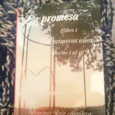 Libros de segunda mano: LA PROMESA LIBRO 1 LOS PRIMEROS AÑOS PARTES 1 AL 10. Lote 173601184