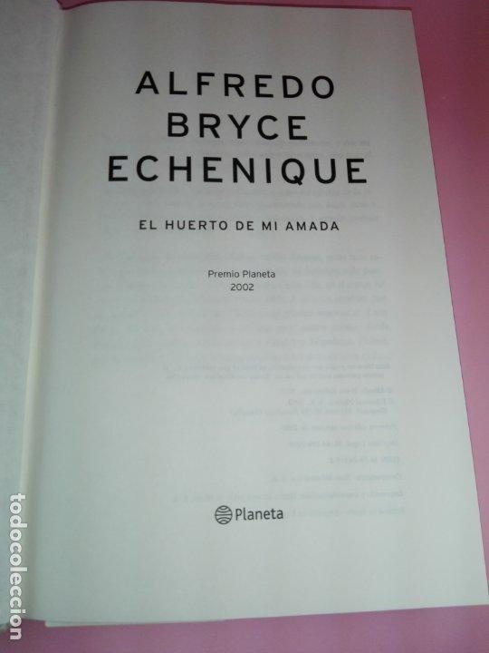 Libros de segunda mano: LIBRO-EL HUERTO DE MI AMADA-ALFREDO BRYCE ECHENIQUE-PREMIO PLANETA 2002-1ªEDICIÓN-2002 - Foto 7 - 173786392
