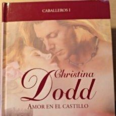 Libros de segunda mano: AMOR EN EL CASTILLO. - DODD, CHRISTINA.. Lote 173769569