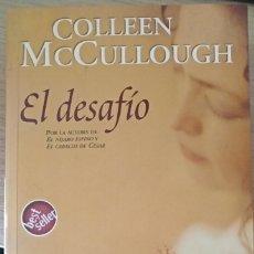 Libros de segunda mano: EL DESAFIO. - MCCULLOUGH, COLLEEN.. Lote 173763568