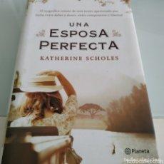 Libros de segunda mano: UNA ESPOSA PERFECTA KATHERINE SCHOLES. Lote 174254873
