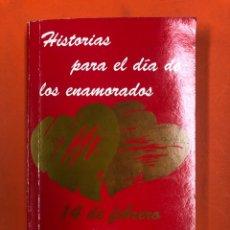 Libros de segunda mano: HISTORIAS PARA EL DIA DE LOS ENAMORADOS, 14 DE FEBRERO - VV.AA. - EDITORIAL HARLEQUIN 1992. Lote 174433917