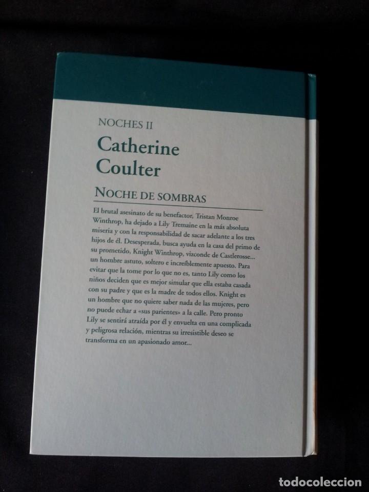 Libros de segunda mano: CATHERINE COULTER - NOCHES (3 LIBROS) - COLECCION GRANDES SAGAS DE LA NOVELA ROMANTICA - RBA - Foto 5 - 174515267