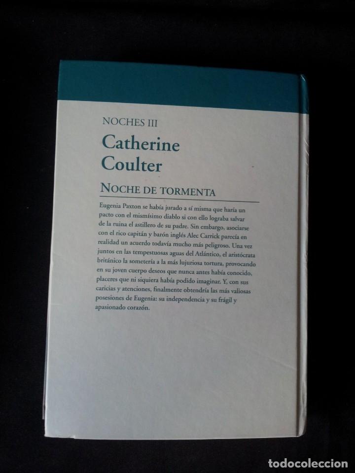 Libros de segunda mano: CATHERINE COULTER - NOCHES (3 LIBROS) - COLECCION GRANDES SAGAS DE LA NOVELA ROMANTICA - RBA - Foto 7 - 174515267