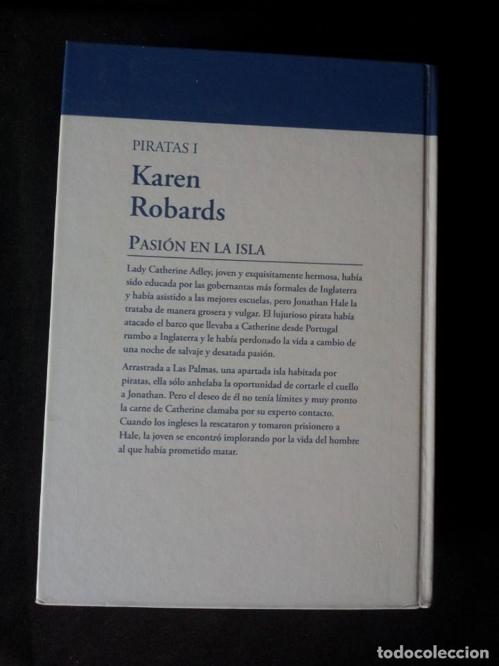 Libros de segunda mano: KAREN ROBARDS - PIRATAS (2 LIBROS) - COLECCION GRANDES SAGAS DE LA NOVELA ROMANTICA - RBA - Foto 3 - 174517212