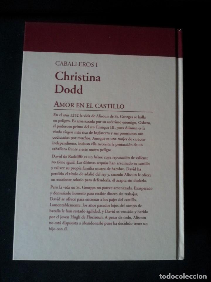 Libros de segunda mano: CHRISTINA DODD - CABALLEROS (2 LIBROS) - COLECCION GRANDES SAGAS DE LA NOVELA ROMANTICA - RBA - Foto 3 - 174535567