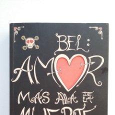 Libros de segunda mano: BEL AMOR. MAS ALLA DE LA MUERTE. CARE SANTOS. LIBRO + CD. TDK411. Lote 174553674