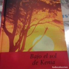 Libros de segunda mano: BAJO EL SOL DE KENIA BARBARA WOOD . Lote 175140642