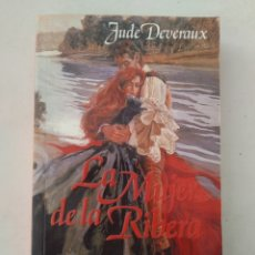 Libros de segunda mano: LA MUJER DE LA RIBERA/JUDE DEVERAUX. Lote 175324064