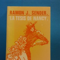 Libros de segunda mano: LA TESIS DE NANCY. RAMON J. SENDER. EDITORIAL MAGISTERIO. Lote 175607985