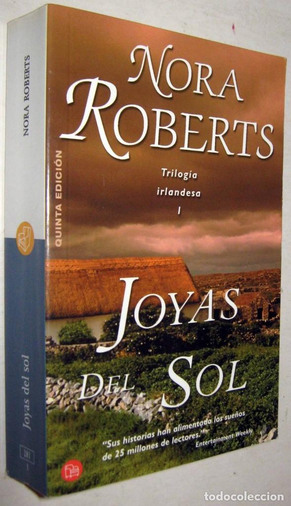 JOYAS DEL SOL - NORA ROBERTS (Libros de Segunda Mano (posteriores a 1936) - Literatura - Narrativa - Novela Romántica)
