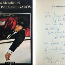 Libros de segunda mano: LOS NOVIOS BÚLGAROS / EDUARDO MENDICUTTI. TUSQUETS, 1994. (ANDANZAS; 203). CON DEDICATORIA DEL AUTOR. Lote 175765134