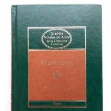 Libros de segunda mano: MARIANELA - BENITO PEREZ GALDOS - GRANDES NOVELAS DE AMOR DE LA LITERATURA UNIVERSAL - PLANETA. Lote 177528712