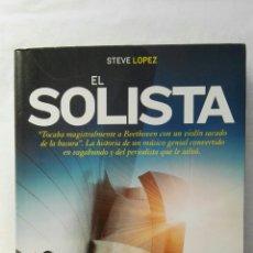 Libros de segunda mano: EL SOLISTA STEVE LÓPEZ. Lote 177689245