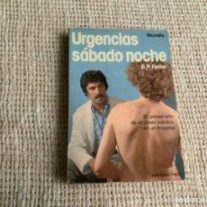 Libros de segunda mano: URGENCIAS SÁBADO NOCHE / B. P. REITER. Lote 244795420